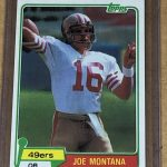 Joe Montana Rookie Card 1981